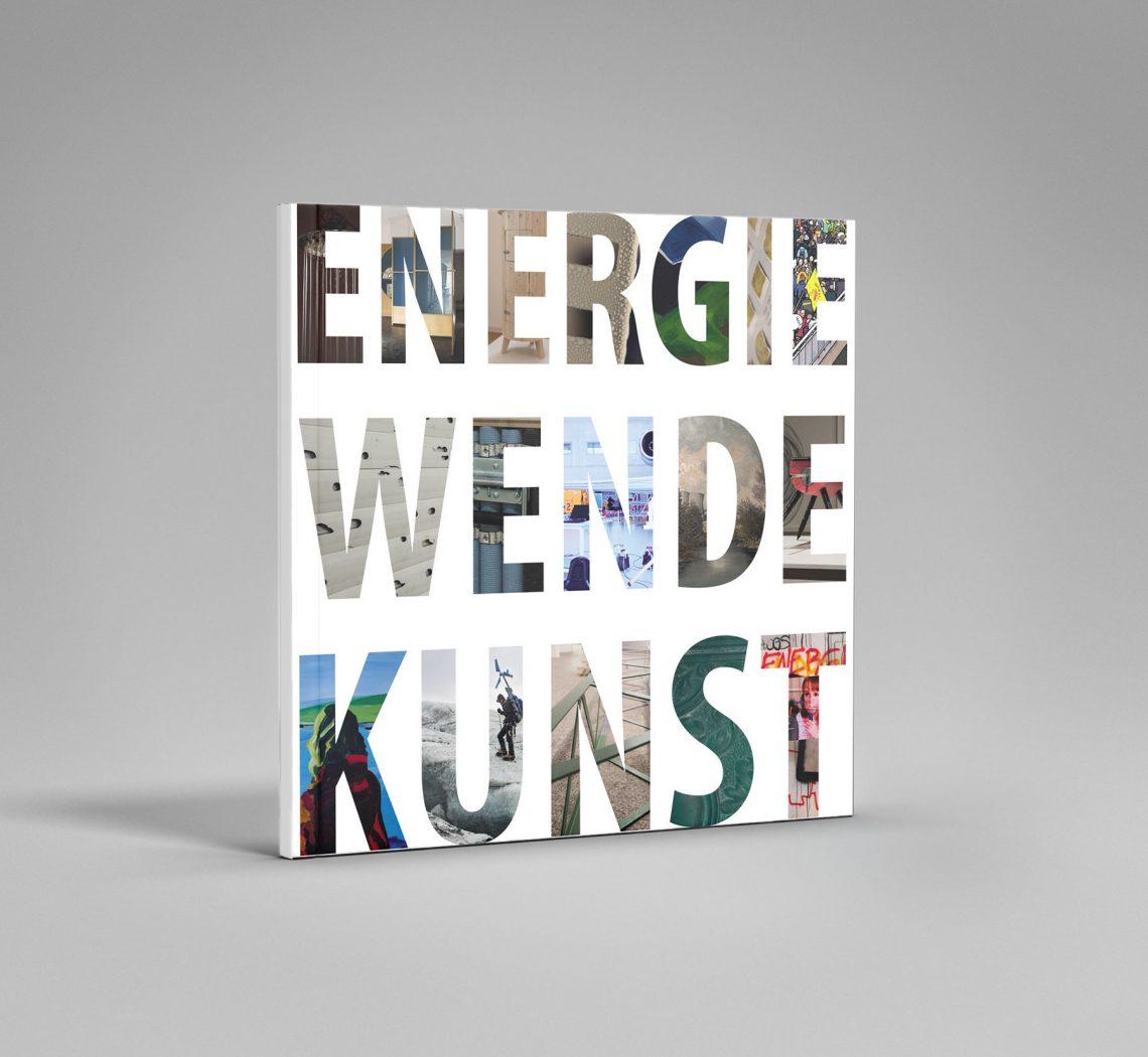 Ausstellungskatalog zu Energie Wend Kunst von Idealist Publishing